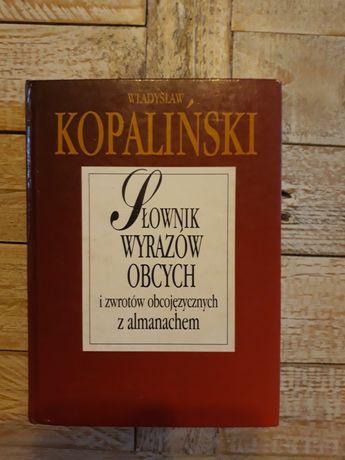 Słownik wyrazów obcych i zwrotów obcojęzycz. z almanachem.W.Kopaliński