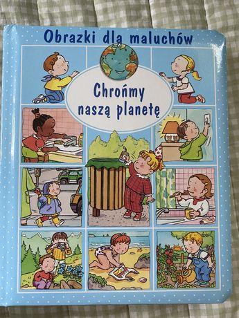 Chrońmy naszą planetę książka dla maluchów