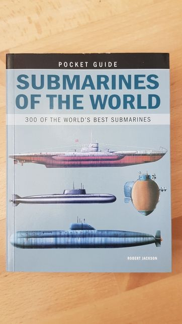 Pocket guide: Submarines of The World