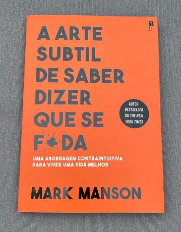 """Livro """"A arte subtil de saber dizer que se f*da"""""""