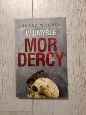"""Książka """"W umyśle mordercy"""" Łukasz Wroński Skarpa Warszawska"""