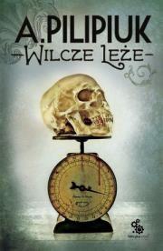 aa Wilcze Leże Autor: Andrzej Pilipiuk