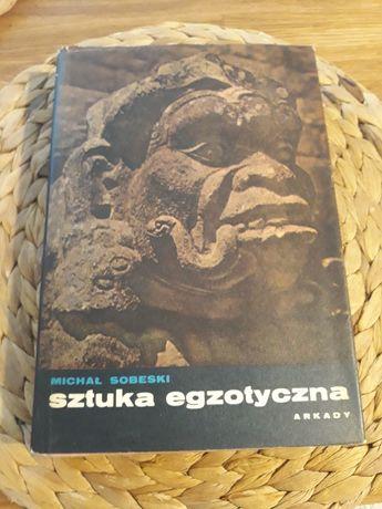 Sztuka egzotyczna Michał Sobeski