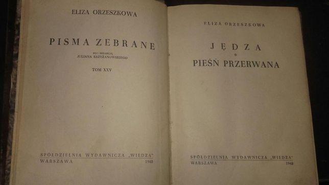 Eliza Orzeszkowa, Pisma zebrane: Jędza. Pieśń przerwana.