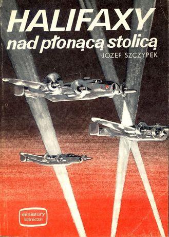 Halifaxy nad płonącą stolicą - Józef Szczypek
