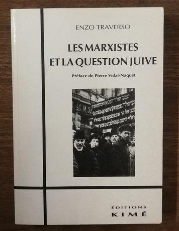 les marxistes et la question juive, enzo traverso, éditions kimé