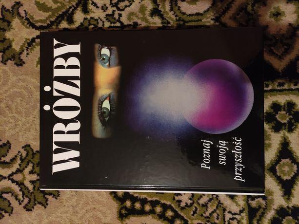 Wróżby poznaj swoją przyszłość, książka