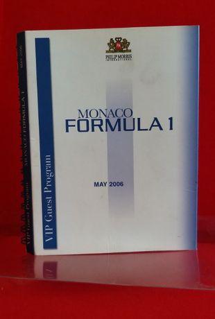 Formuła 1 Philip Morris VIP proram / 64 Grand Prix de Monaco 2006