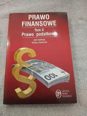 Prawo finansowe Tom II Prawo podatkowe red. Hanna Litwińczuk