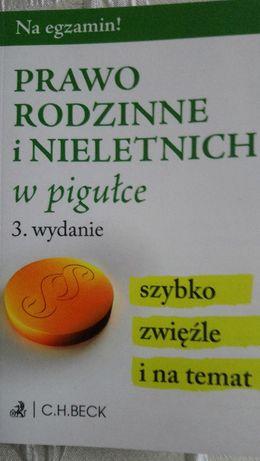 Prawo rodzinne i nieletich w pigułce - 3. wydanie, CH Beck. Na egzamin