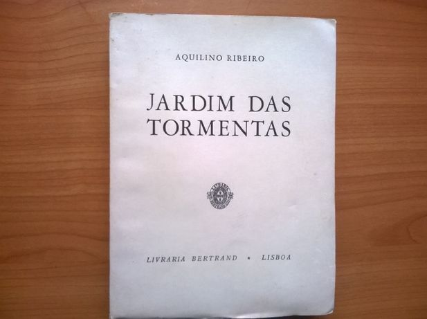 Jardim das Tormentas - Aquilino Ribeiro (portes grátis)