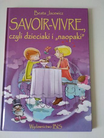 Savor-vivre, czyli dzieciaki i naopaki