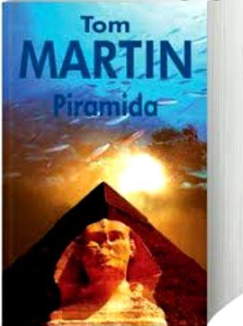 """Książka """"Piramida"""" Tom Martin"""