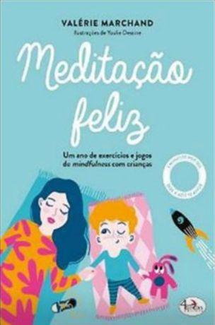 Livro Meditação Feliz - Valérie Marchand - Novo