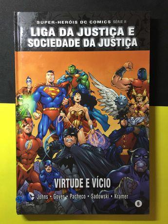Super-Heróis DC Comics. Liga da Justiça e Sociedade da Justiça