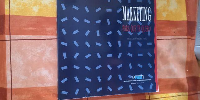 """""""Marketing para que te quero"""""""