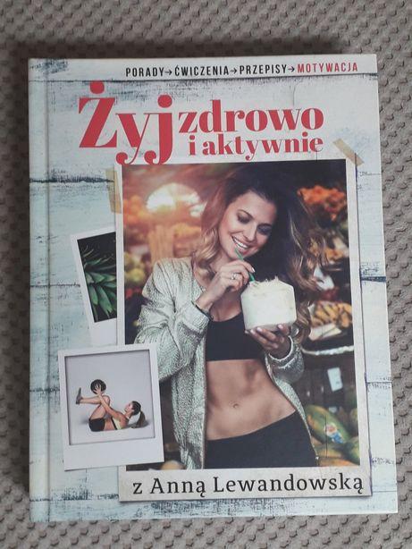 """""""Żyj zdrowo i aktywnie """" Ania Lewandowska"""