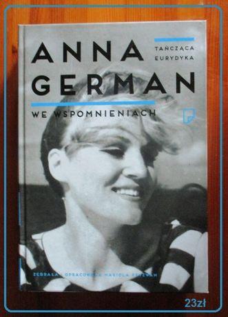 Anna German - tańcząca Eurydyka we wspomnieniach/German,muzyka