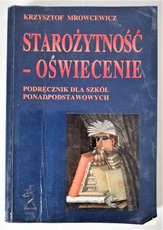 Starożytność - Oświecenie - K. Mrowcewicz, Wyd. Stentor, 1997