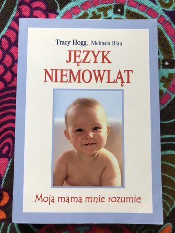 Język niemowląt. Moja mama mnie rozumie, Tracy Hogg