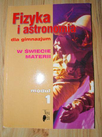 Fizyka i astronomia w świecie materii cz. 1, gimnazjum, wyd. Nowa Era