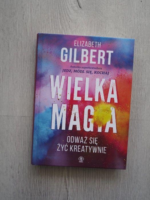 Książka Wielka magia. Odważ się żyć kreatywnie | E. Gilbert Poznań - image 1