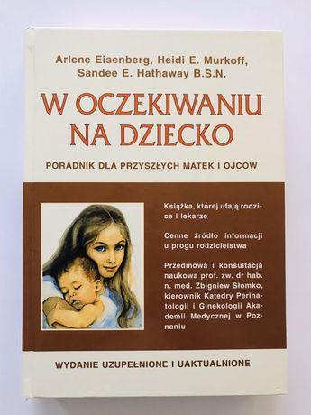 Poradnik dla rodziców W oczekiwaniu na dziecko stan idealny