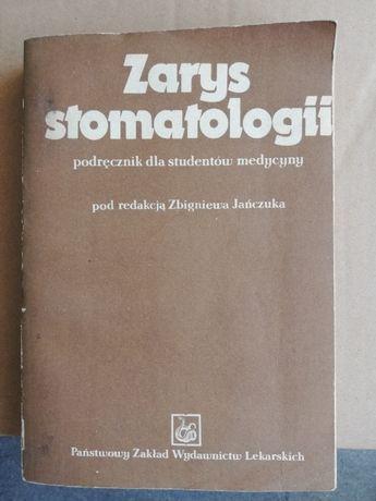 Zarys stomatologii, Zbigniew Jańczuk red.