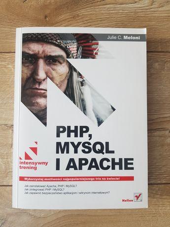 PHP, MYSQL i APACHE. Intensywny trening Julie C. Meloni