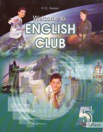 Welcome to English Сlub. Підручник з англ. мови 5 кл