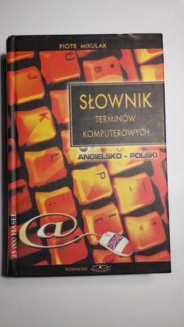 Słownik Terminów Komputerowych Angielsko-Polski 25000 Haseł