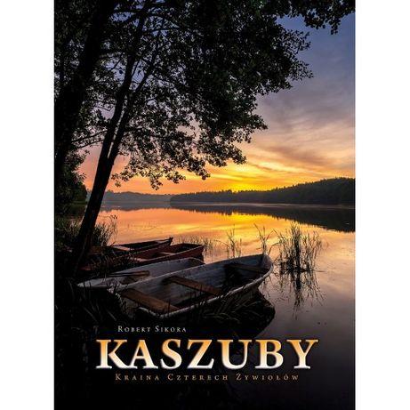 KASZUBY Kraina Czterech Żywiołów - Album - Robert Sikora (nowy)