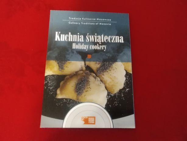 Tradycje kulinarne mazowsza Kuchnia świąteczna holiday cookery po ang