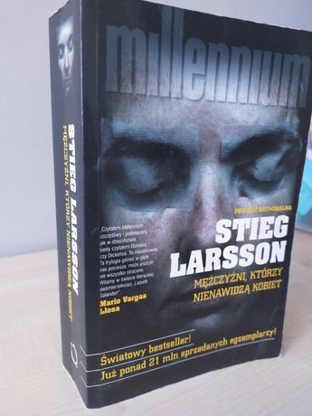 """Stieg Larsson """"Mezczyzni ktorzy nenawidza kobiet"""