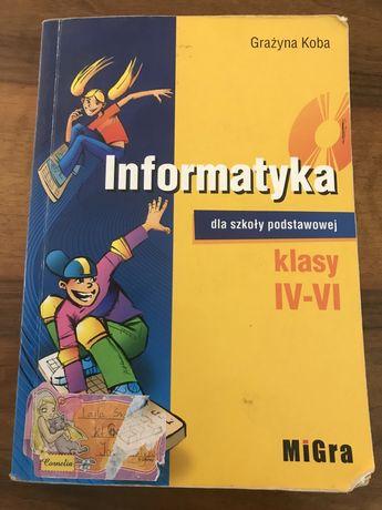 Informatyka dla szkoły podstawowej klasy IV-VI - Grażyna Koba