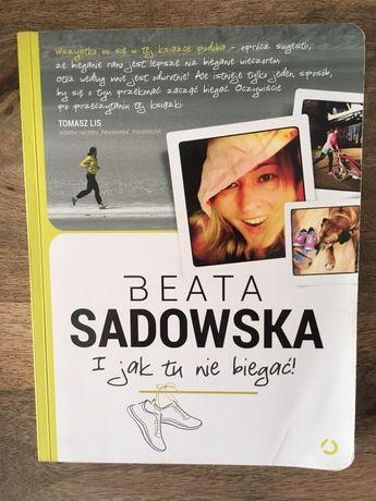 I jak tu nie biegać- Beata Sadowska książka poradnik