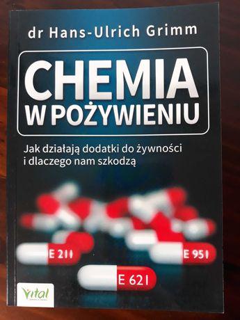 """Chemia w pożywieniu"", dr Hans-Ulrich Grimm"