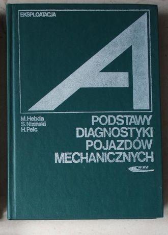 Podstawy Diagnostyki Pojazdów Mechanicznych, M.Hebda