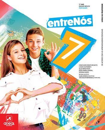 Manual Português 7º Ano- Entre-Nós 7 - Areal Editora - NOVO