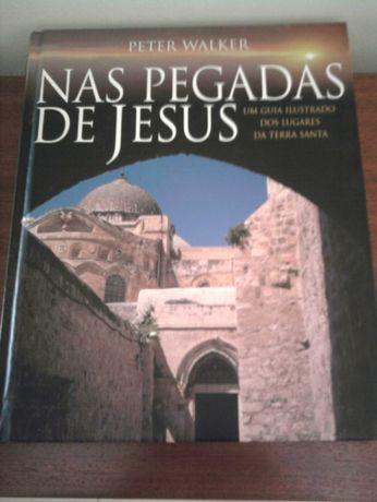 Nas Pegadas de Jesus - Peter Walker - COMO NOVO - PORTES GRÁTIS