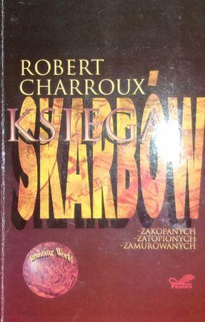 Księga skarbów Robert Charroux
