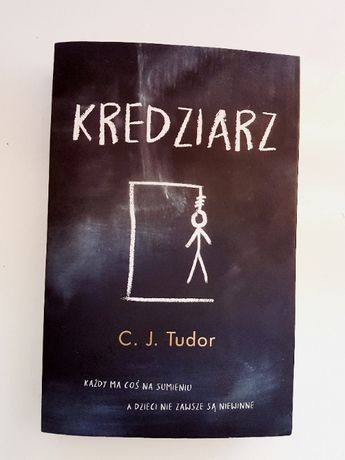 """""""Kredziarz"""" - C.J. Tudor"""