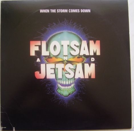Flotsam And Jetsam ‎– When The Storm Comes Down