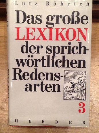 Das große Lexikon der sprichwörtlichen Redensarten. Band 3 (von 3).