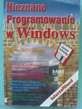 """Nieznane programowanie w Windows"""" Willim H. Roetzheim"""