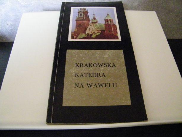 przewodnik turystyczny - Krakowska Katedra Na Wawelu