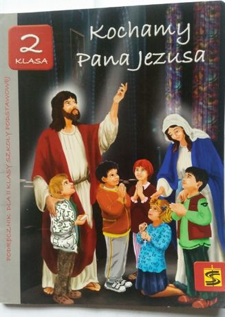 Książka Kochamy Pana Jezusa Kl.2