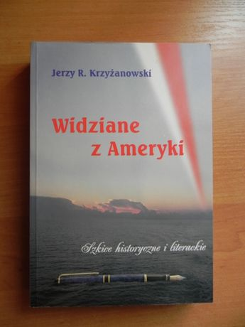 Jerzy R. Krzyżanowski widziane z Ameryki książka literatura historia
