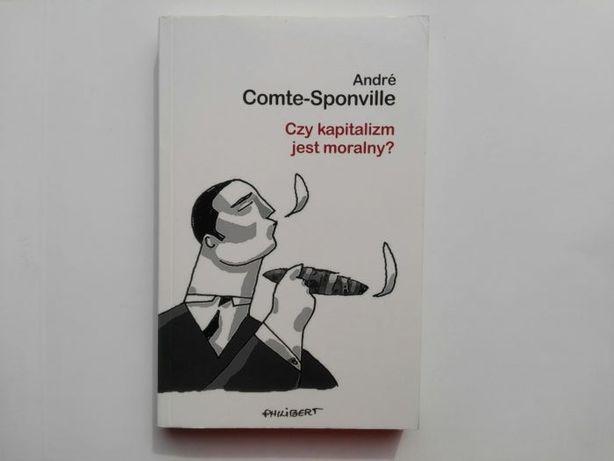 Czy kapitalizm jest moralny? - Andre Comte-Sponville