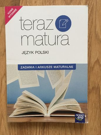 Teraz Matura Język Polski Zadania i arkusze maturalne Repetytorium